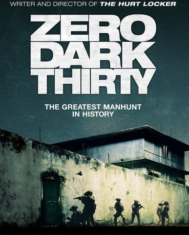 Film Comment: Zero Dark Thirty (2012) Pt. 1