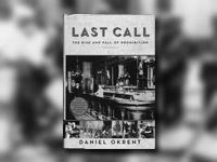 last call okrent daniel
