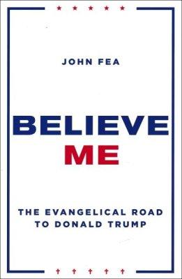 Believe Me (John Fea, 2018)