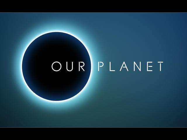 Our Planet (David Attenborough; 2019)