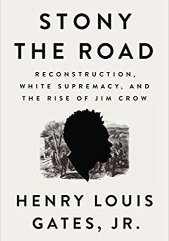 Stony the Road (Henry Louis Gates, Jr., 2019)