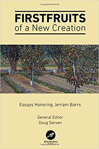 Excerpt: Firstfruits of a New Creation