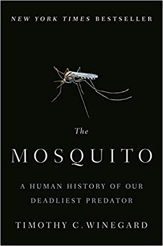 The Mosquito (Timothy Winegard, 2019)