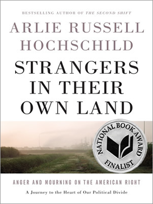 Strangers in Their Own Land (Hochschild, 2016)