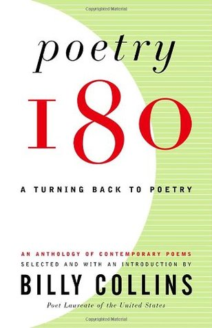 Poetry 180 (Billy Collins, 2003)