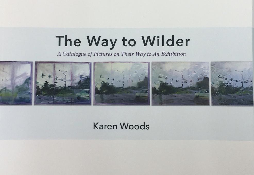 The Way to Wilder (Karen Woods, 2020)